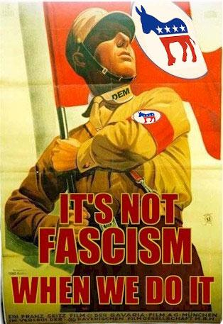 it's not fascism if we do it.